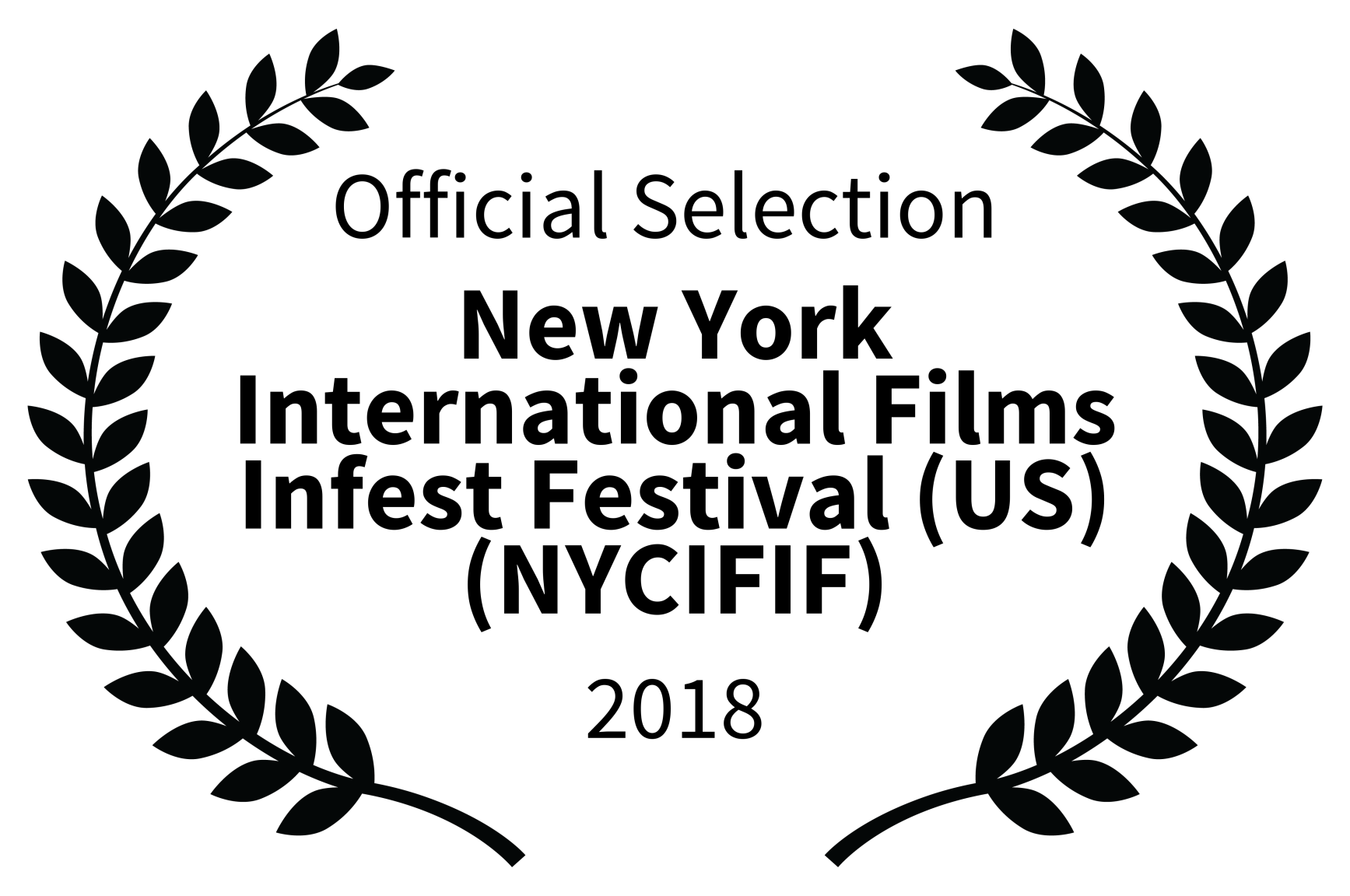 Official Selection - New York International Films Infest Festival US NYCIFIF - 2018